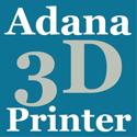 Adana 3D Printer